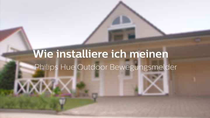 Installation des Philips Hue Outdoor Bewegungsmelder